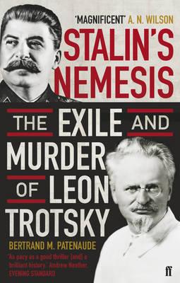 Stalin's Nemesis by Bertrand M Patenaude