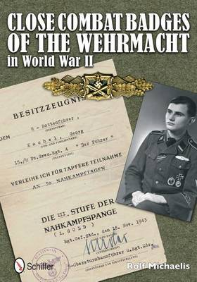 Cle Combat Badges of the Wehrmacht in World War II by Rolf Michaelis