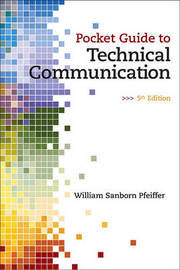 Pocket Guide to Technical Communication by William S. Pfeiffer image