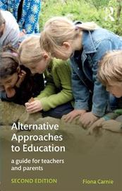 Alternative Approaches to Education by Fiona Carnie image