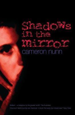 Shadows in the Mirror by Cameron Nunn