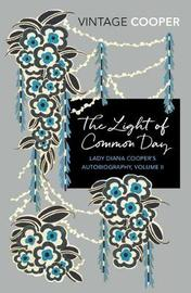 The Light of Common Day by Diana Cooper image