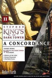 Stephen King's the Dark Tower by Robin Furth