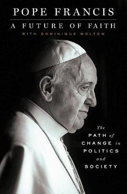 A Future of Faith by Pope Francis image