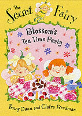 Blossom's Teatime Party Book by Claire Freedman