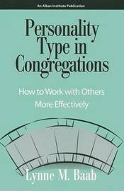 Personality Type in Congregations by Lynne M Baab