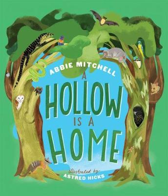 A Hollow Is a Home by Abbie Mitchell