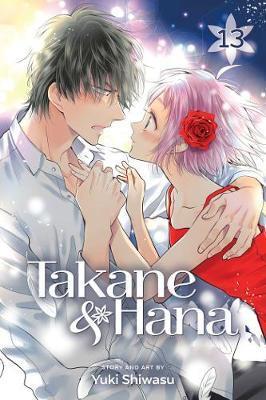 Takane & Hana, Vol. 13 by Yuki Shiwasu