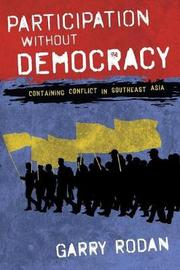 Participation without Democracy by Garry Rodan