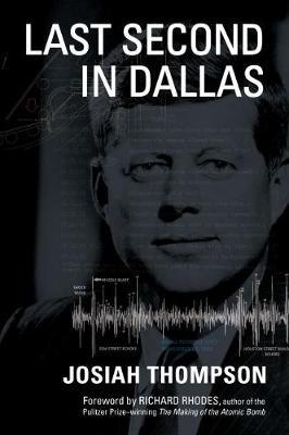 Last Second in Dallas by Josiah Thompson