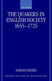 The Quakers in English Society, 1655-1725 by Adrian Davies image