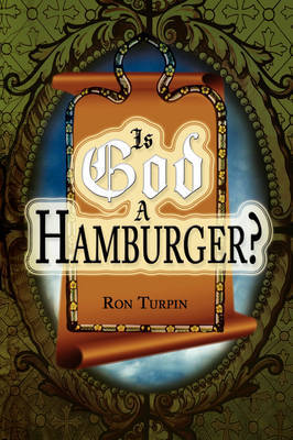Is God a Hamburger? by Ron Turpin image