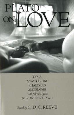 Plato on Love by Plato