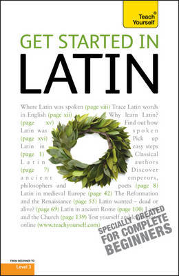Get Started In Latin: Teach Yourself by G.D.A. Sharpley