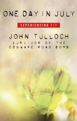 One Day in July by John Tulloch