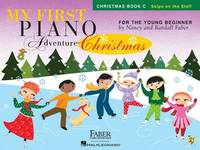 My First Piano Adventure - Christmas (Book C - Skips On The Staff) by Nancy Faber
