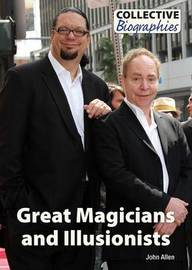Great Magicians and Illusionists by John Allen
