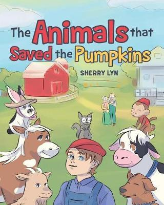The Animals That Saved the Pumpkins by Sherry Lyn image