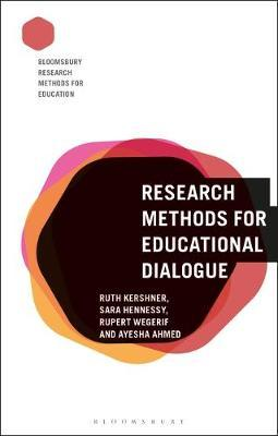 Research Methods for Educational Dialogue by Ruth Kershner