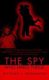 The Spy Who Hated Fudge by Richard L. Hershatter image