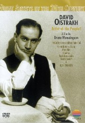 David Oistrakh - Artist Of The People on DVD