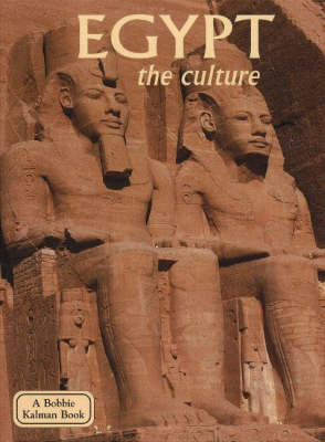 Egypt, the Culture by Arlene Moscovitch