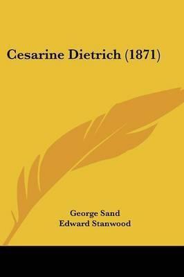 Cesarine Dietrich (1871) by George Sand