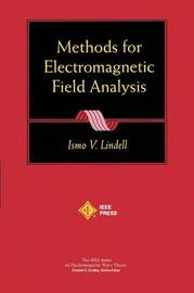 Methods for Electromagnetic Field Analysis by Ismo V. Lindell image
