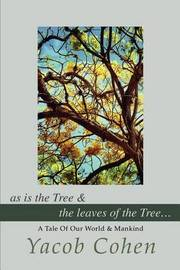 As Is the Tree by Yacob Cohen image