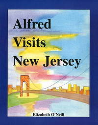 Alfred Visits New Jersey by Elizabeth O'Neill image