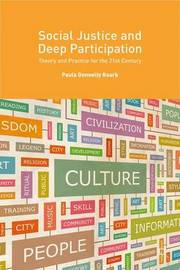 Social Justice and Deep Participation by Paula Donnelly Roark