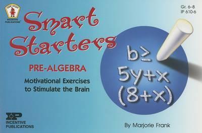 Smart Starters Pre-Algebra by Marjorie Frank image