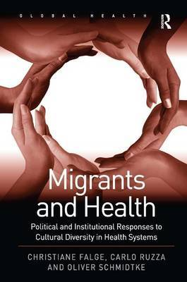 Migrants and Health by Christiane Falge