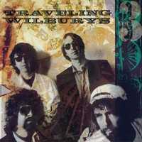 The Traveling Wilburys - Vol. 3 by The Traveling Wilburys