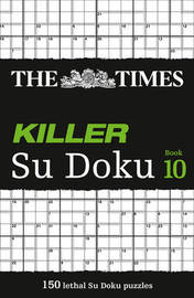 The Times Killer Su Doku Book 10 by Puzzler Media