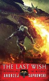 The Last Wish (The Witcher #1) (US Ed.) by Andrzej Sapkowski image
