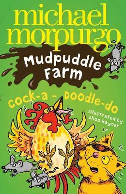 Cock-A-Doodle-Do! by Michael Morpurgo image