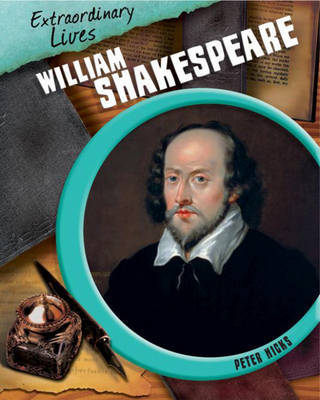 Extraordinary Lives: William Shakespeare by Peter Hicks image
