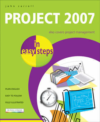 Project 2007 in Easy Steps by John Carroll image