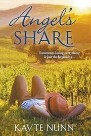 Angel's Share by Kayte Nunn