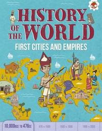 First Cities and Empires 10,000 BCE- 476 CE by John Farndon image