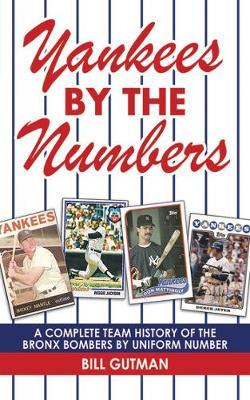 Yankees by the Numbers by Bill Gutman image