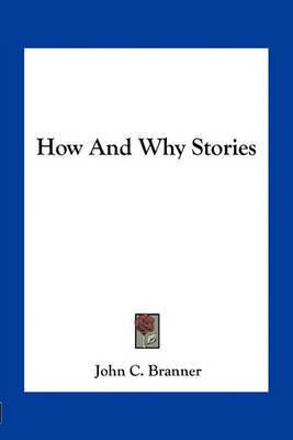 How and Why Stories by John C Branner image