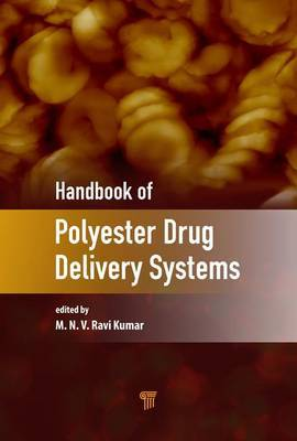 Handbook of Polyester Drug Delivery Systems image