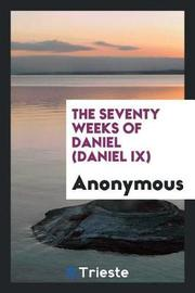 The Seventy Weeks of Daniel (Daniel IX) by * Anonymous image