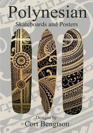 Polynesian Skateboards and Posters by Mr Cort Bengtson image