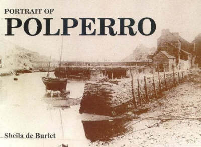 Portrait of Polperro by Sheila De Burlet
