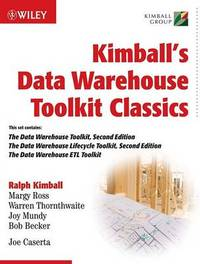 Kimball's Data Warehouse Toolkit Classics: WITH The Data Warehouse Lifecycle, 2r.ed: AND The Data Warehouse ETL Toolkit by Bob Becker image