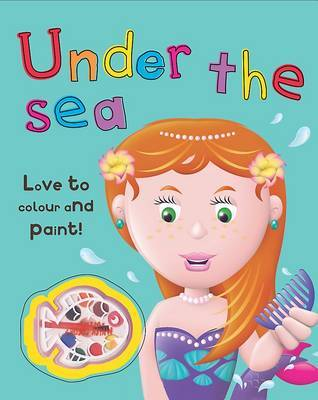 Colour and Paint: Under the Sea