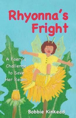 Rhyonna's Fright by Bobbie Kinkead